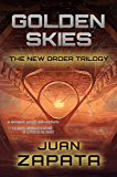 Golden Skies (The New Order Trilogy Book 1)