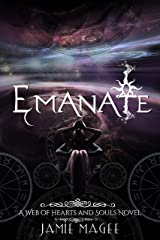 Emanate: Godly Games (Web of Hearts and Souls #15) (Insight series Book 9) Kindle Edition