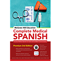 McGraw-Hill Education Complete Medical Spanish: Practical Medical Spanish for Quick and Confident Communication (Spanish… book cover