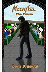 Michael:  The Cause Kindle Edition
