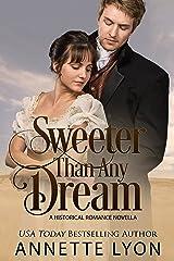 Sweeter Than Any Dream: A Regency Romance