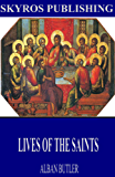 Lives of the Saints (English Edition)