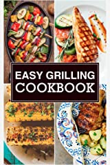 Easy Grilling Cookbook Kindle Edition