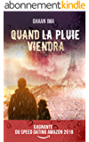 Quand la pluie viendra: Un thriller psychologique sur fond de SF post apocalyptique (Transmission t. 1)
