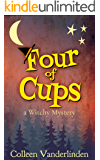 Four of Cups: A Cozy Witchy Mystery (Moira Chase Book 4)