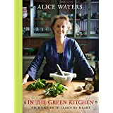 In the Green Kitchen: Techniques to Learn by Heart: A Cookbook