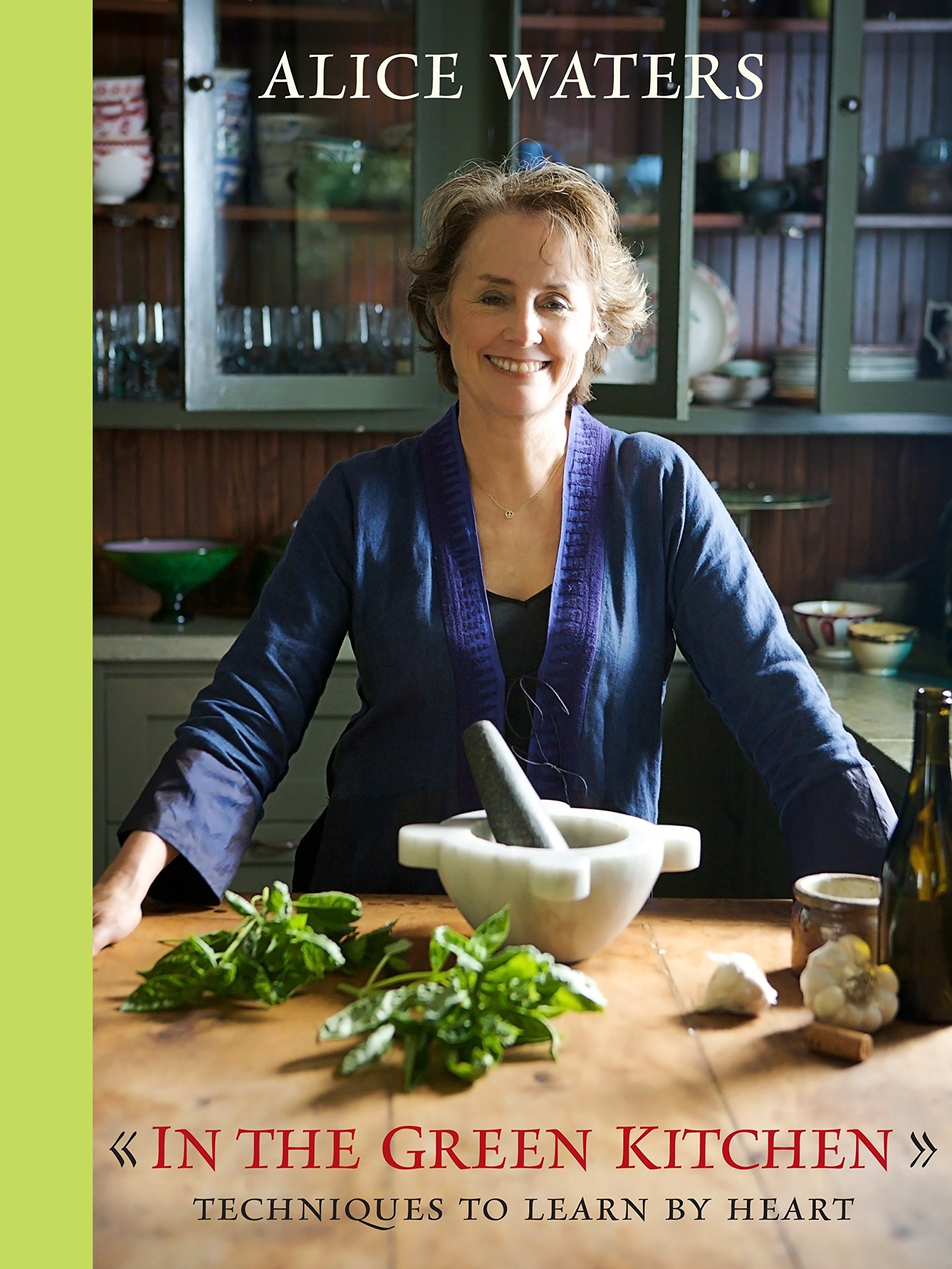 In the Green Kitchen: Techniques to Learn by Heart ebook