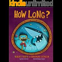 How Long? (Wacky Comparisons)
