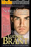 Nobile Satiro: Un Romanzo Storico Georgiano (La Saga Della Famiglia Roxton Vol. 1)