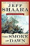 The Smoke At Dawn: A Novel of the Civil War: 3