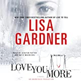 Love You More: A Novel