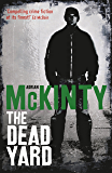 The Dead Yard (Dead Trilogy Book 2)