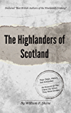 The Highlanders of Scotland