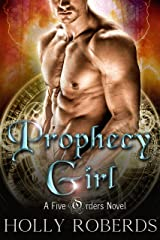 Prophecy Girl (The Five Orders Series Book 1) Kindle Edition