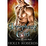 Prophecy Girl (The Five Orders Series Book 1)