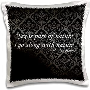 3dRose Sex is Part go Along with Nature Marilyn Monroe Quote-Pillow Case, 16-inch (pc_162253_1)