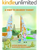 A Visit To Monkey Forest: Part Of A Butterfly Adventure Series (Butterfly Adenture Book 1)