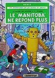 """Les aventures de Jo, Zette et Jocko, Tome 3 : La """"Manitoba"""" ne répond plus (Jo et Zette)"""