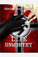 Life Unworthy Kindle Edition