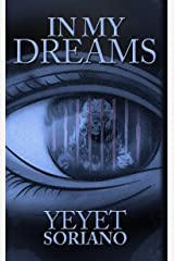 In My Dreams Kindle Edition