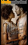 Ultimatum: #lovemeorleaveme Part 1 (Motives and Betrayal Book 3)