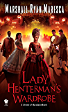 Lady Henterman's Wardrobe (Streets of Maradaine)