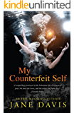 My Counterfeit Self: A Novel