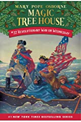Revolutionary War on Wednesday (Magic Tree House Book 22) Kindle Edition