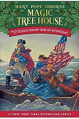 Revolutionary War on Wednesday (Magic Tree House Book 22) Kindle Edition
