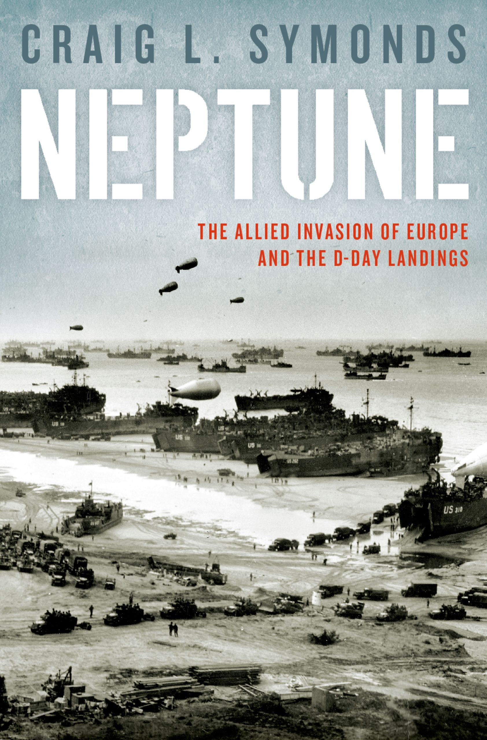 Neptune  The Allied Invasion Of Europe And The D Day Landings  English Edition