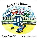 Burt the Binman: Burt's Day off