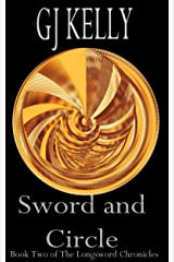 Sword and Circle: Book Two (The Longsword Chronicles 2) Kindle Edition
