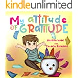 My Attitude of Gratitude: Growing Grateful Kids. Teaching Kids To Be Thankful - Focus on the Family. Children's Books Ages 3-