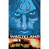 Last Exit for the Lost (Wasteland)