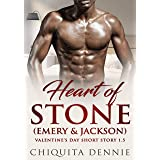 Heart of Stone 1.5 (Emery&Jackson): A Valentine's Day Short Story (Heart of Stone Series Book 2)