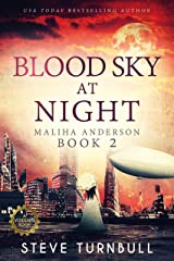 Blood Sky at Night (Maliha Anderson Book 2) Kindle Edition