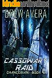 Cassowary Raid (Chancerian Book 2)