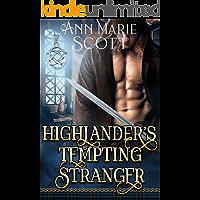 Highlander's Tempting Stranger: A Steamy Scottish Medieval Historical Romance
