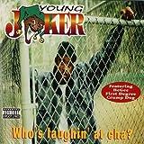 Who's Laughing At Ya [Explicit]