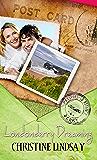 Londonderry Dreaming (Passport to Romance)
