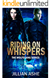 Riding on Whispers (Wolfegang Series Book 2)