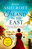 Island in the East: Escape This Summer With This Perfect Beach Read (English Edition)