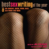 Best Sex Writing of the Year: On Consent, BDSM, Porn, Race, Sex Work and More