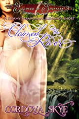 Claimed on the River: A Steamy Paranormal Romance Short (Seduced by Shifters) Kindle Edition