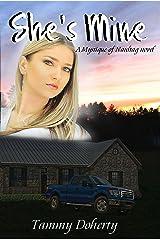 She's Mine: A Mystique of Naultag novel Kindle Edition