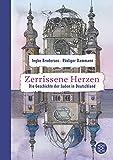 Zerrissene Herzen: Die Geschichte der Juden in Deutschland