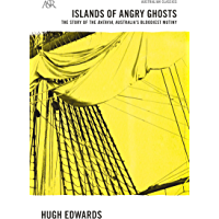 Islands of Angry Ghosts: The Story of Batavia, Australia's Bloodiest Mutiny (A&R Classics)