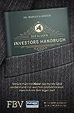 """Des klugen Investors Handbuch: Warum man mit """"Nein!"""" das meiste Geld verdient und mit welchen Großaktionären man sich ins Bett legen darf. (Edition Lichtschlag)"""