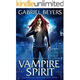 Vampire Spirit (The Perpetual Creatures Saga Book 1)