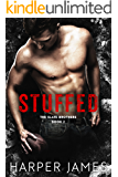 STUFFED (The Slate Brothers, Book Two)